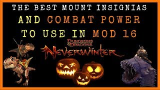 The BEST Insignias & Mount Combat Power To Use In Neverwinter Mod 16