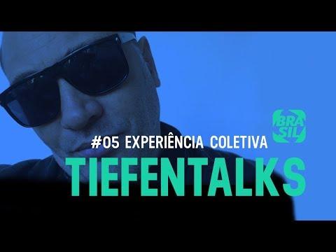 Tiefentalks #5 | Experiência Coletiva