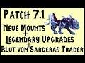 Legion 7.1: Mounts, Legendäre Upgrades und Blut von Sargeras Händler
