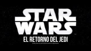 """Tráiler de """"Star Wars: Episodio VI - El Retorno del Jedi"""" en español"""