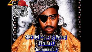 Slick Rick - Cuz It's Wrong (Version 1) (Instrumental) by 2MEY