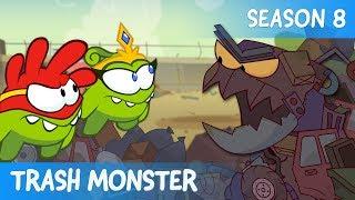 Om Nom Stories - Super-Noms: Trash monster (Сut the Rope) - SEASON 8 - EPISODE 7