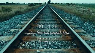 Gambar cover Our story' Fu