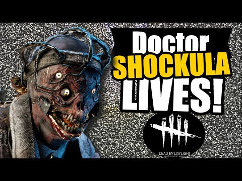 Doctor Shockula Lives | THE DOCTOR | Dead By Daylight gaming