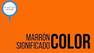 Marron | Cafe - Significado del color Café | Marrón