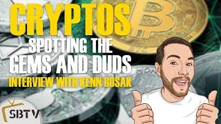 Kenn Bosak: Spotting the Gems & Duds in Cryptos and ICOs