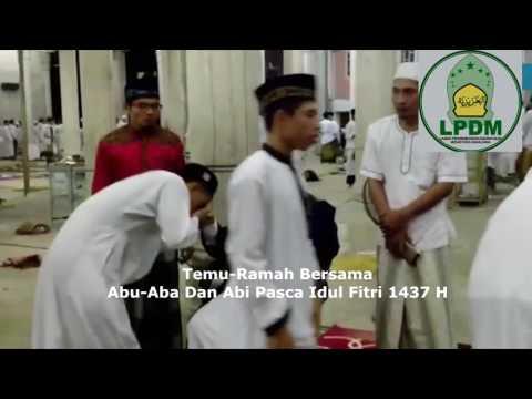 MUDI MESRA : Temu Ramah Bersama Abu,Aba Dan Abi Pasca Idul Fitri 1437 H