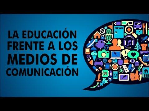 La Educación Frente a Los Medios de Comunicación