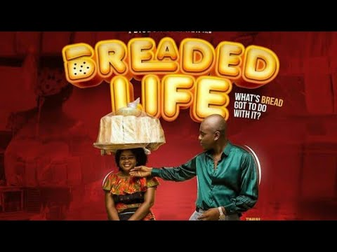 Download Breaded Life || A must watch Nollywood movie