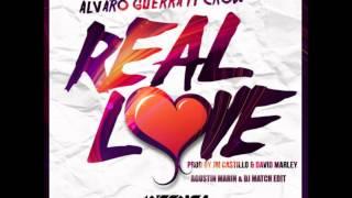 Alvaro Guerra Feat Crow - Real Love (Agustin Marin & Dj Match Edit)