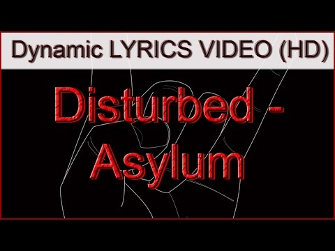 Disturbed  Asylum Lyrics  HD