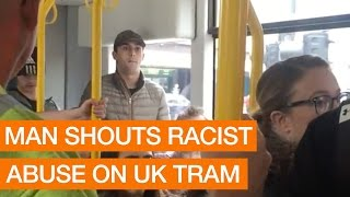 Man Shouts Racist Abuse On UK Tram (Package)