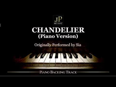 Chandelier (Piano Version) By Sia - Piano Accompaniment