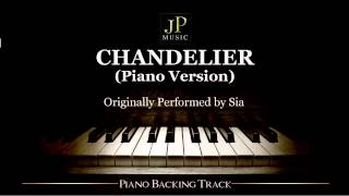 Chandelier (Piano Version) by Sia - Piano Accompaniment