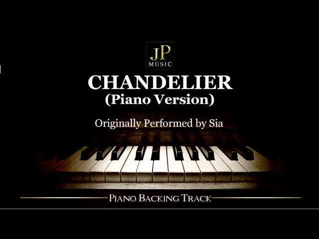 Chandelier (Piano Version) by Sia - Piano Accompaniment Chords ...