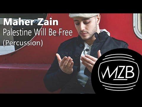 Maher Zain - Palestine Will Be Free (Percussion Version) | Lyric Video