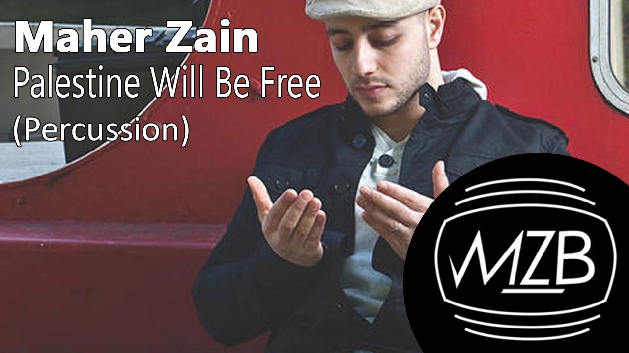 maher zain palestine will be free mp3