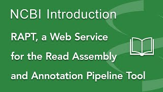 Introducing RAPT, a Web Service for the Read Assembly and Annotation Pipeline Tool