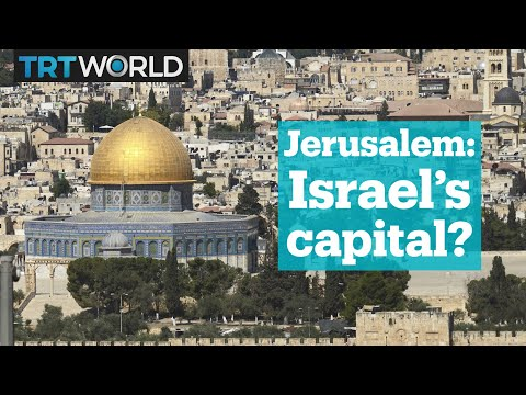 5 things to know about Jerusalem's recognition as Israel's capital