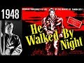 He Walked by Night - Full Movie - GREAT QUALITY (1948)