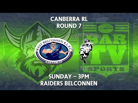 2018 Canberra RL 1st Grade Round 7 - West Belconnen Warriors v Yass Magpies