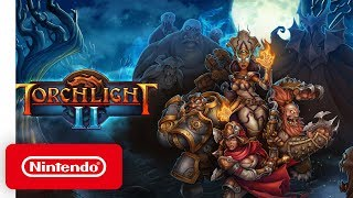 Torchlight II - Announcement Trailer - Nintendo Switch
