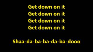 Kool & The Gang - Get Down On It lyrics