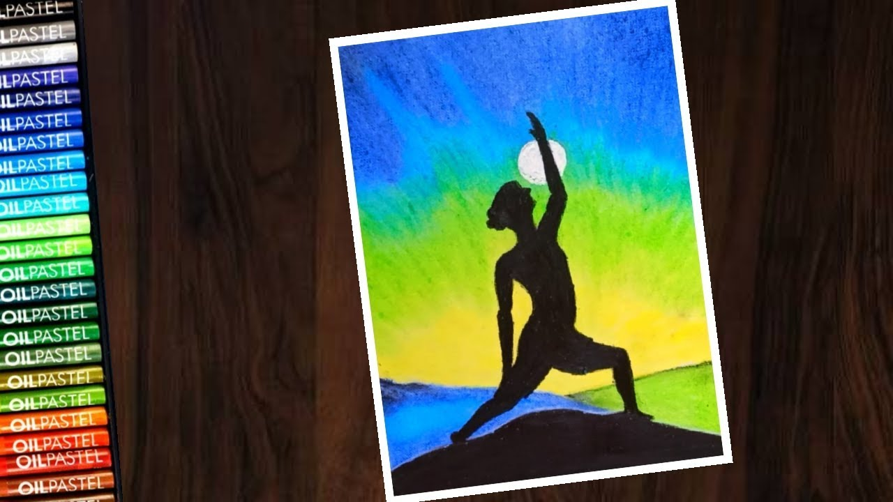 International Yoga Day Poster Drawing With Oil Pastel For Beginners Step By Step Youtube