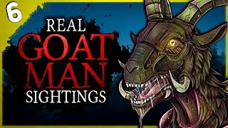6 REAL Sightings of THE GOATMAN   Darkness Prevails