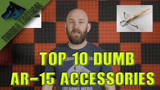 Top 10 Dumb Accessories for the AR-15
