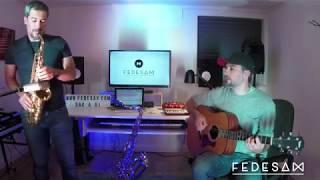 Don de Fluir - Jorge Drexler - Saxophone Cover Fedesax