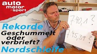 Rundenrekorde Nordschleife: Welche Zeiten stimmen denn nun? - Bloch erklärt #70 | auto motor & sport