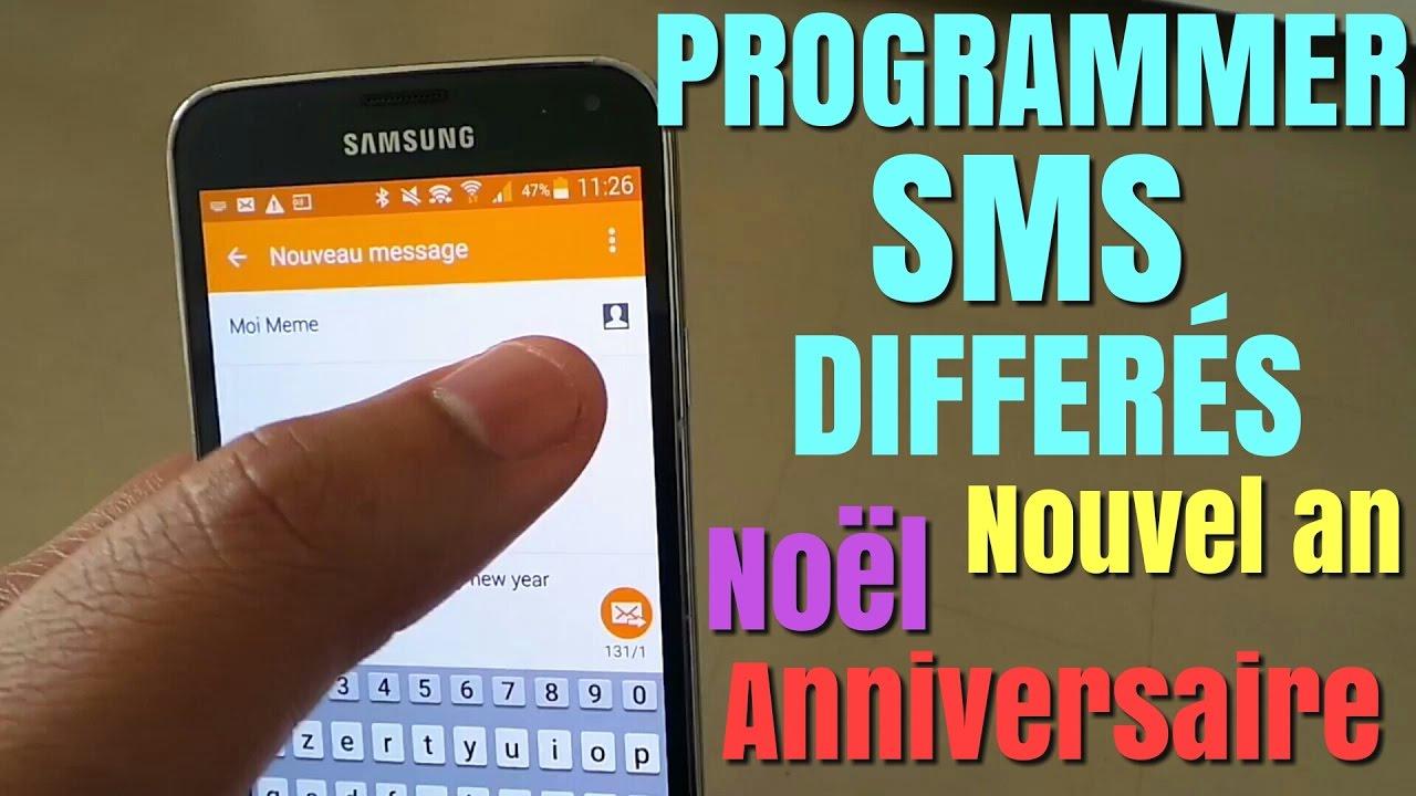 tutoriel sms diff u00e9r u00e9 comment envoyer sms programm u00e9 a l