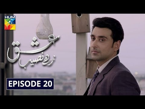 Download Ishq Zahe Naseeb Episode 20 HUM TV Drama 1 November 2019