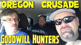 THE GOODWILL HUNTERS OREGON CRUSADE with WETMOVIE1!