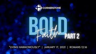 "Online Worship: ""Living Harmoniously""; January 17, 2021 (Rev. Sheldon MacGillivray)"