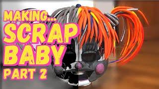 Making Scrap Baby cosplay PART 2
