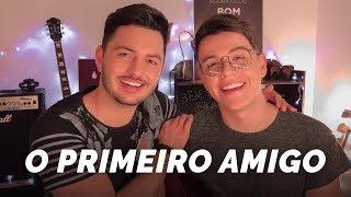O Primeiro Amigo - Vitor & Guilherme (HOMENAGEM AO DIA DOS PAIS)