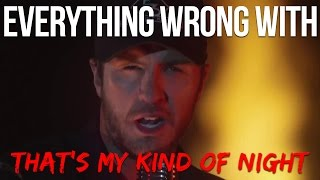 "Everything Wrong With Luke Bryan - ""That"