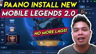 Paano Install New Version ng Mobile Legends 2.0 NO MORE LAG