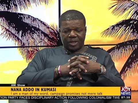 Nana Addo in Kumasi - AM Show on Joy News (3-4-17)