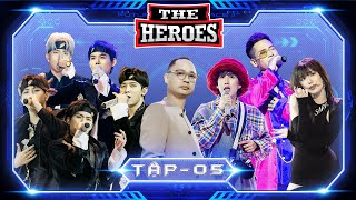 THE HEROES Tập 5 Full HD