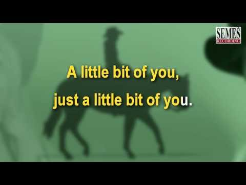 A Little Bit Of You (Karaoke)