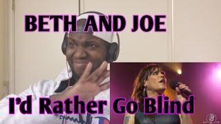 Beth Hart and Joe Bonamassa   I'd Rather Go Blind   Live Reaction