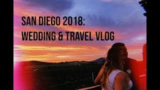 CALIFORNIA VLOG: WEDDING & TRAVEL!