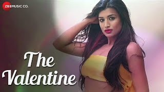 The Valentine - Official Music Video | Naresh Shirapuram & Nishu Priya | Ashok Tiwari |Biplaab Dutta