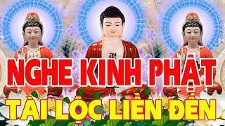 Mở Kinh Phật Lên Hút Tài Lộc May Mắn Đến Trong Nhà An Vui - Kinh Phật