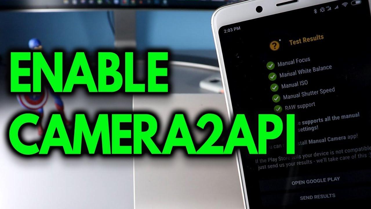 ENABLE CAMERA 2 API on Any XIAOMI MIUI PHONE
