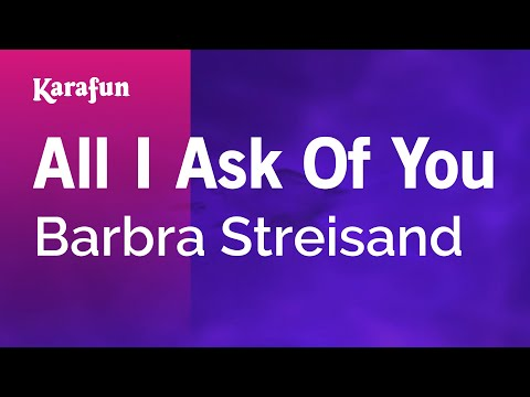 Karaoke All I Ask Of You - Barbra Streisand *