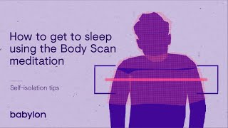 Coronavirus mental health tips | Getting to sleep with the 'body scan' meditation